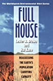 img - for Full House: Reassessing the Earth's Population Carrying Capacity (Worldwatch Environmental Alert Series) book / textbook / text book