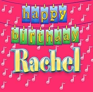 Happy Birthday Rachel - Happy Birthday Rachel - Amazon.com Music