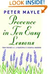 Provence in Ten Easy Lessons: From Pr...