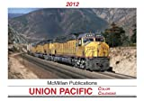 2012 Union Pacific Railroad Color Calendar