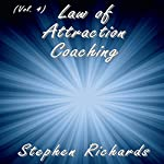 Law of Attraction Coaching, Vol. 4 | Stephen Richards