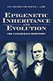 img - for Epigenetic Inheritance and Evolution: The Lamarckian Dimension by Eva Jablonka (1995-05-11) book / textbook / text book