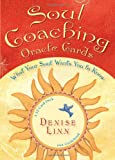 Soul Coaching Oracle Cards: What Your Soul Wants You to Know (1401908004) by Linn, Denise