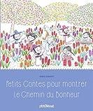 """Afficher """"Petits contes pour montrer le chemin du bonheur"""""""