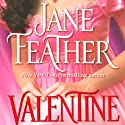Valentine (       UNABRIDGED) by Jane Feather Narrated by Gemma Dawson