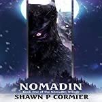 Nomadin | Shawn P. Cormier
