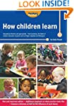 How Children Learn: Educational Theor...