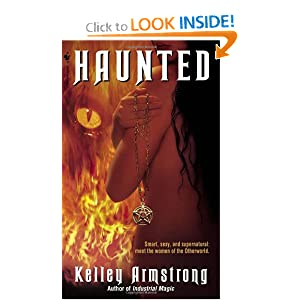 Haunted (Women of the Otherworld) by Kelley Armstrong
