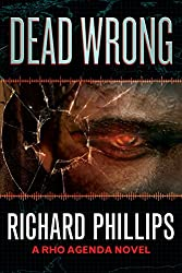 Dead Wrong (A Rho Agenda Novel)