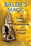 Baldr's Magic: The Power of Norse Sha...