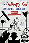 The Wimpy Kid Movie Diary: How Greg Heffley Went Hollywood, Revised and Expanded Edition (Diary of a Wimpy Kid)
