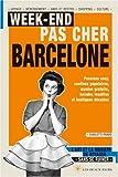 echange, troc Charlotte Pavard - Week-end pas cher à Barcelone