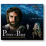 Jesus - Prince of Peace - 2015 Wall Calendar - Art By Akiane with - Heaven Is for Real - Jesus featured