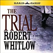 The Trial | [Robert Whitlow]
