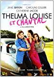 Thelma louise et chantal [Import belge]