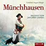 Münchhausen: Wunderbare Reisen des Freiherrn von Münchhausen | Gottfried August Bürger