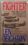Fighter: The True Story of the Battle of Britain (0061008028) by Deighton, Len