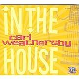 echange, troc carl weathersby - in the house