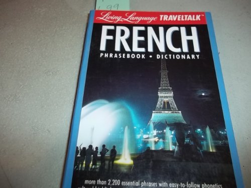 TT French Phrasebook/Dictionary (Fodor's Languages for Travelers (Book Only))