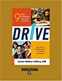Drive (EasyRead Large Bold Edition): 9 Ways to Motivate Your Kids to Achieve