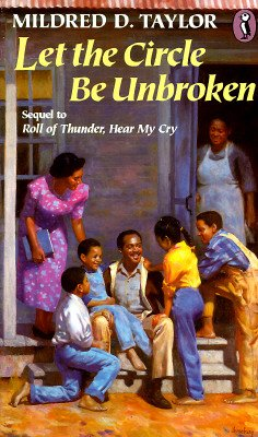 Let The Circle Be Unbroken by Mildred D. Taylor