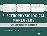 Electrophysiological Maneuvers for Arrhythmia Analysis