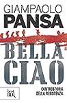 Bella Ciao: Controstoria della Resist...