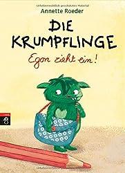 Die Krumpflinge - Egon zieht ein!: Band 1