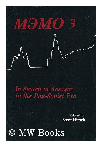 Memo 3: In Search of Answers in the Post-Soviet Era