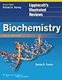 Denise R Ferrier Biochemistry (Lippincott's Illustrated Reviews)