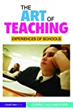 img - for The Art of Teaching: Experiences of Schools book / textbook / text book