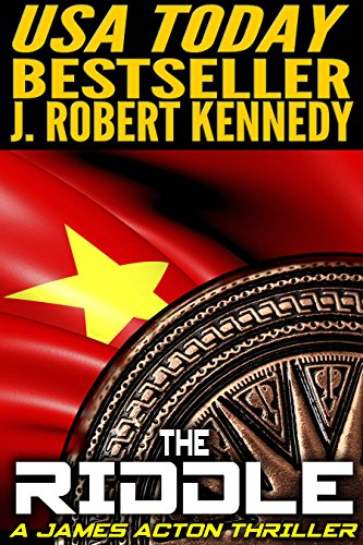 J. Robert Kennedy - The Riddle (A James Acton Thriller, Book #11) (English Edition)