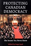 Protecting Canadian Democracy: The Se...