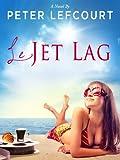 Le Jet Lag