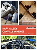 img - for Napa Valley Oakville Wineries (Bravo Your City! Book 19) book / textbook / text book