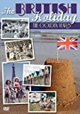 The British Holiday - The Golden Years [DVD]