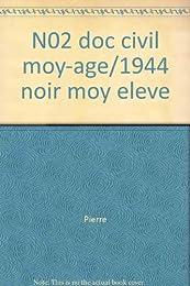 N02 doc civil moy-age/1944 noir moy eleve