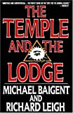 The Temple and the Lodge (1559701269) by Baigent, Michael
