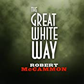The Great White Way | Robert McCammon