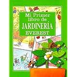 Mi primer libro de jardinería