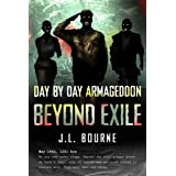 Beyond Exile: Day by Day Armaggedonby J. L. Bourne
