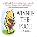 Winnie the Pooh (Dramatised)  by A. A. Milne Narrated by Stephen Fry, Jane Horrocks, Geoffrey Palmer, Judi Dench, Finty Williams, Robert Daws, Michael Williams