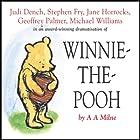 Winnie the Pooh (Dramatised) Hörspiel von A. A. Milne Gesprochen von: Stephen Fry, Jane Horrocks, Geoffrey Palmer, Judi Dench, Finty Williams, Robert Daws, Michael Williams