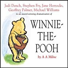 Winnie the Pooh (Dramatised) Performance Auteur(s) : A. A. Milne Narrateur(s) : Stephen Fry, Jane Horrocks, Geoffrey Palmer, Judi Dench, Finty Williams, Robert Daws, Michael Williams