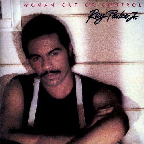 Ray Parker Jr. - Woman Out Of Control - Lyrics2You