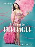 Die Kunst der Burlesque - Die Kunst des Fetisch - Dita von Teese