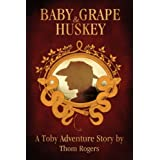 Baby Grape and Huskey