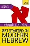 Get Started in Modern Hebrew: Teach Y...