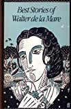 Best Stories of Walter De LA Mare