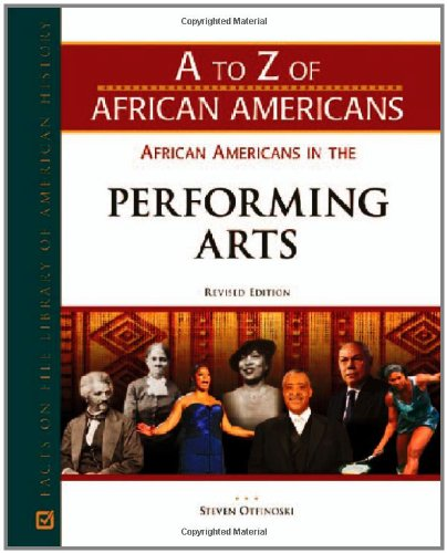African Americans in the Performing Arts (A to Z of African Americans)